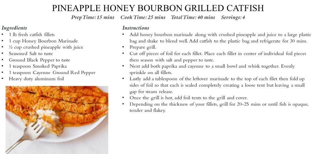 Pineapple Honey Bourbon Grilled Catfish